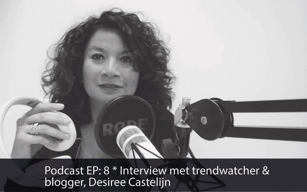 Podcastep8-desiree-castelijn